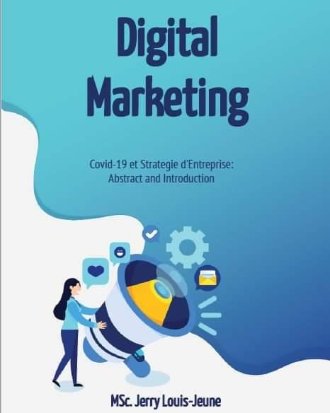Marketing Digital et Covid 19 par Jerry Louis-Jeune